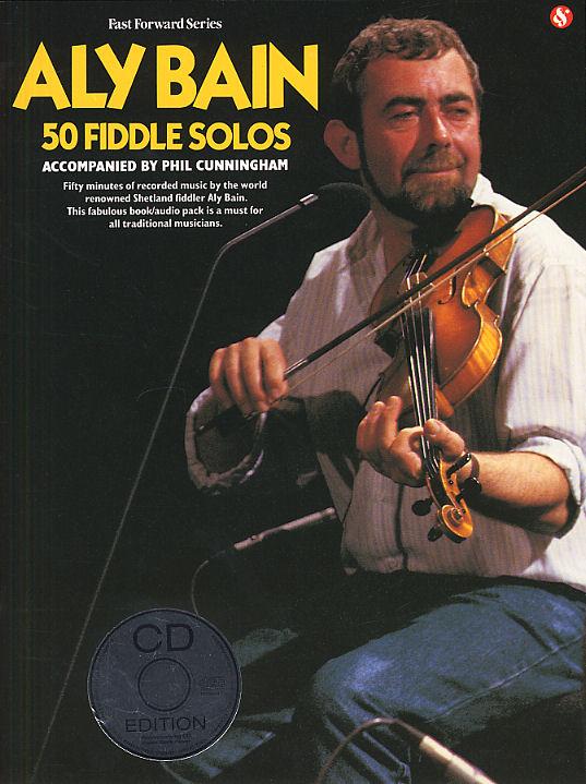 Aly Bain: Aly Bain - 50 Fiddle Solos: Violin: Instrumental Album