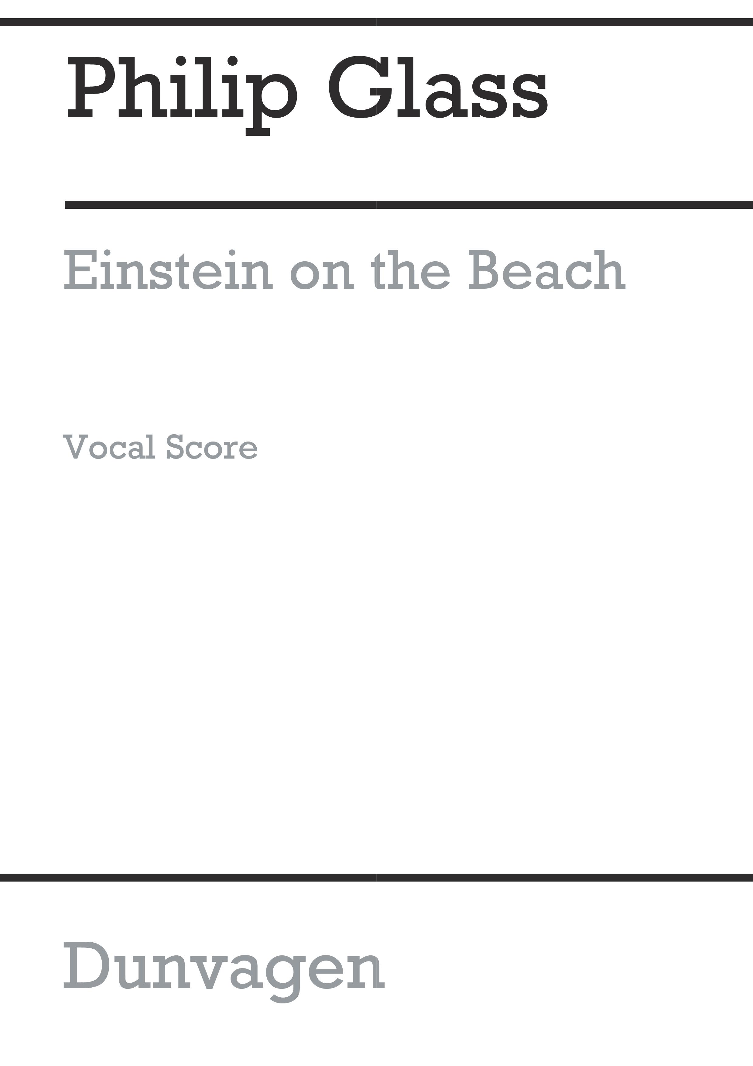 Philip Glass: Einstein On The Beach: SATB: Vocal Score