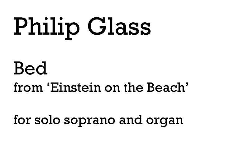 Philip Glass: Bed (Soprano And Organ): Soprano: Score