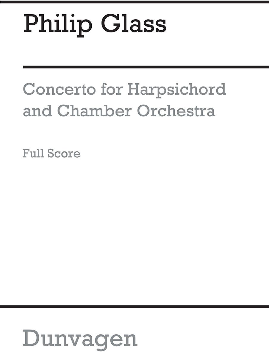 Philip Glass: Concerto For Harpsichord And Orchestra: Harpsichord: Score
