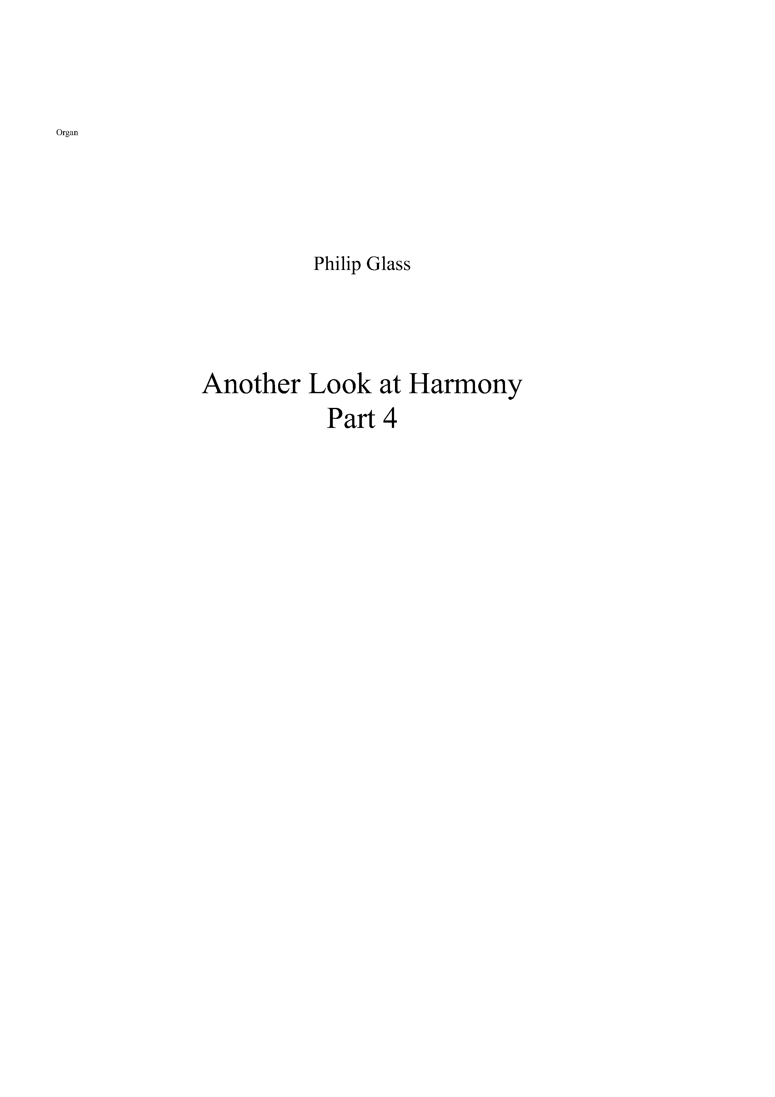 Philip Glass: Another Look at Harmony - Part 4: Organ: Part