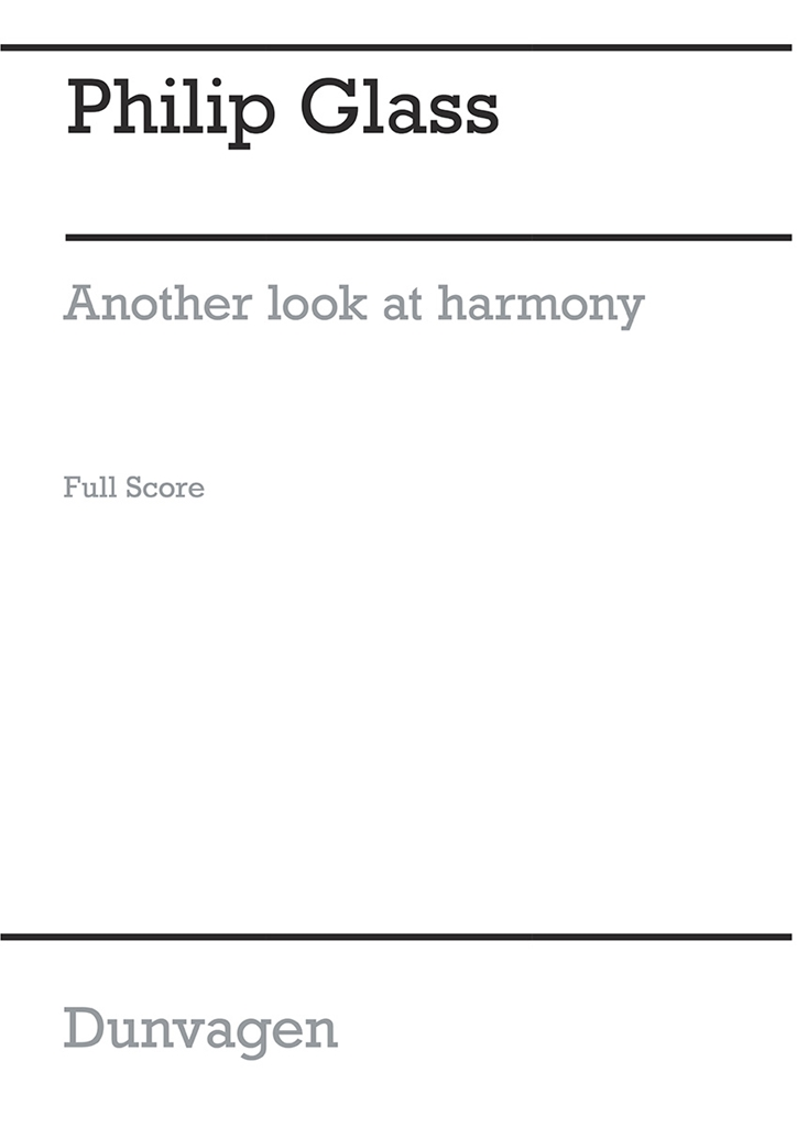 Philip Glass: Another Look at Harmony - Part 4: SATB: Score