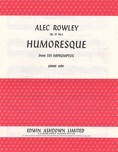 Alec Rowley: Humoresque From Six Impromptus: Piano: Instrumental Work