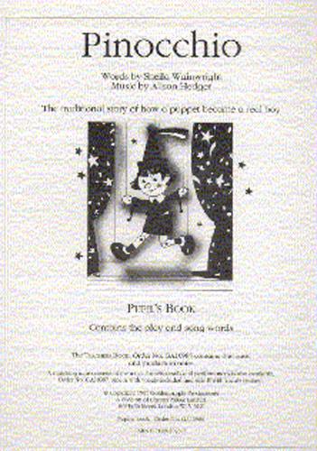 Alison Hedger Sheila Wainwright: Pinocchio: Piano Vocal Guitar: Script