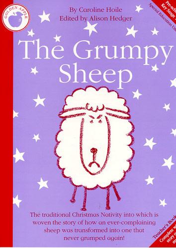 Caroline Hoile: The Grumpy Sheep: Piano Vocal Guitar: Classroom Musical