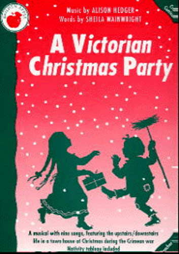 Alison Hedger Sheila Wainwright: A Victorian Christmas Party (Teacher