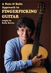 A Nuts & Bolts Approach To Fingerpicking Guitar: Guitar: Instrumental Tutor