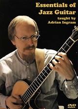 Adrian Ingram: The Essentials Of Jazz Guitar: Guitar: Instrumental Tutor