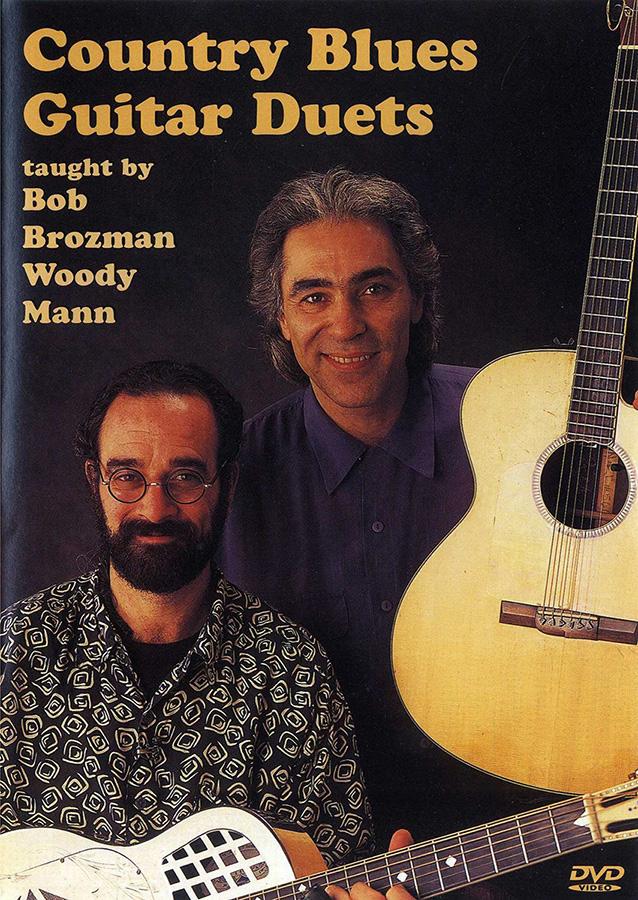 Bob Brozman Woody Mann: Country Blues Guitar Duets: Guitar Duet: Instrumental