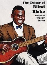 Blind Blake Woody Mann: The Guitar Of Blind Blake: Instrumental Tutor