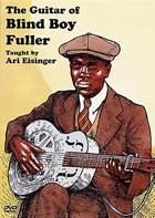 Blind Boy Fuller Ari Eisinger: The Guitar Of Blind Boy Fuller: Guitar:
