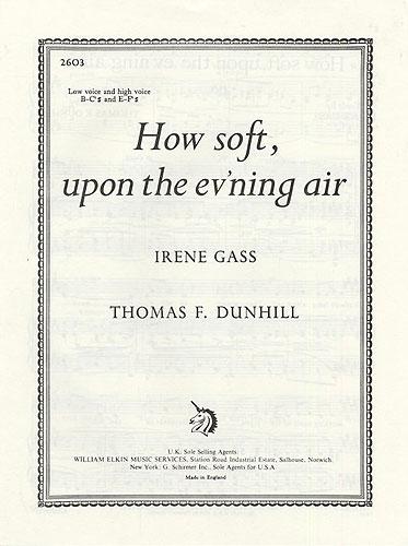 Thomas Dunhill: How Soft Upon The Ev