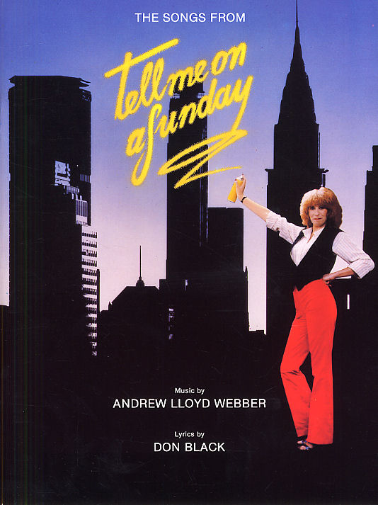 Andrew Lloyd Webber: Tell Me On A Sunday - Vocal Selections: Piano Vocal