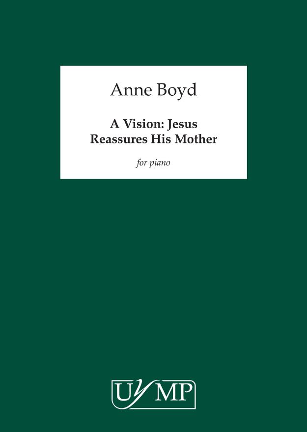 Anne Boyd: A Vision - Jesus Reassures His Mother: Piano: Instrumental Work