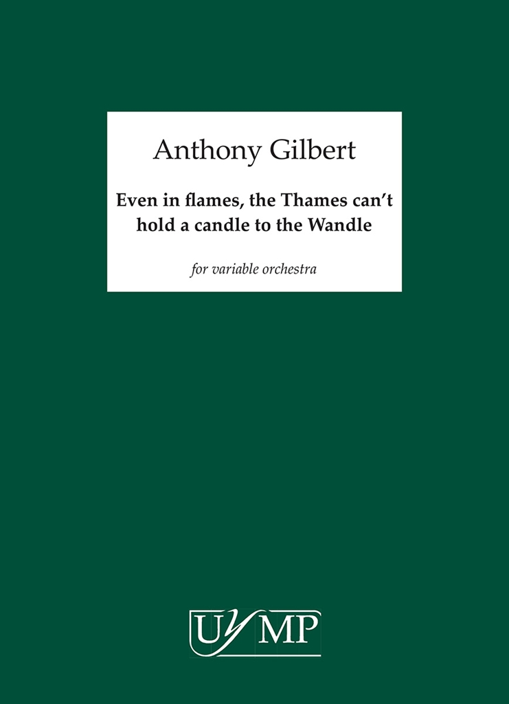 Anthony Gilbert: Even In Flames The Thames Can