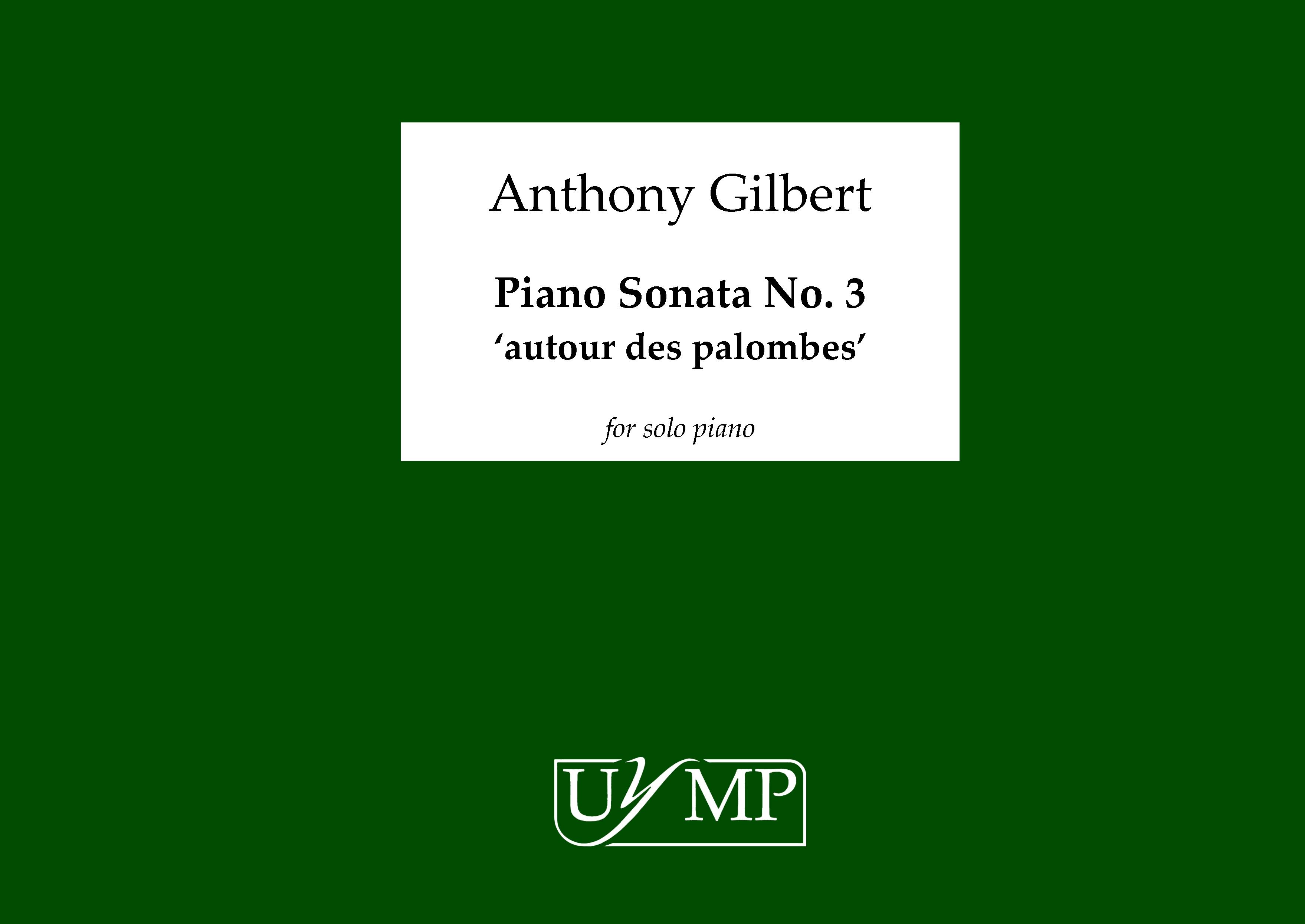 Anthony Gilbert: Piano Sonata No.3