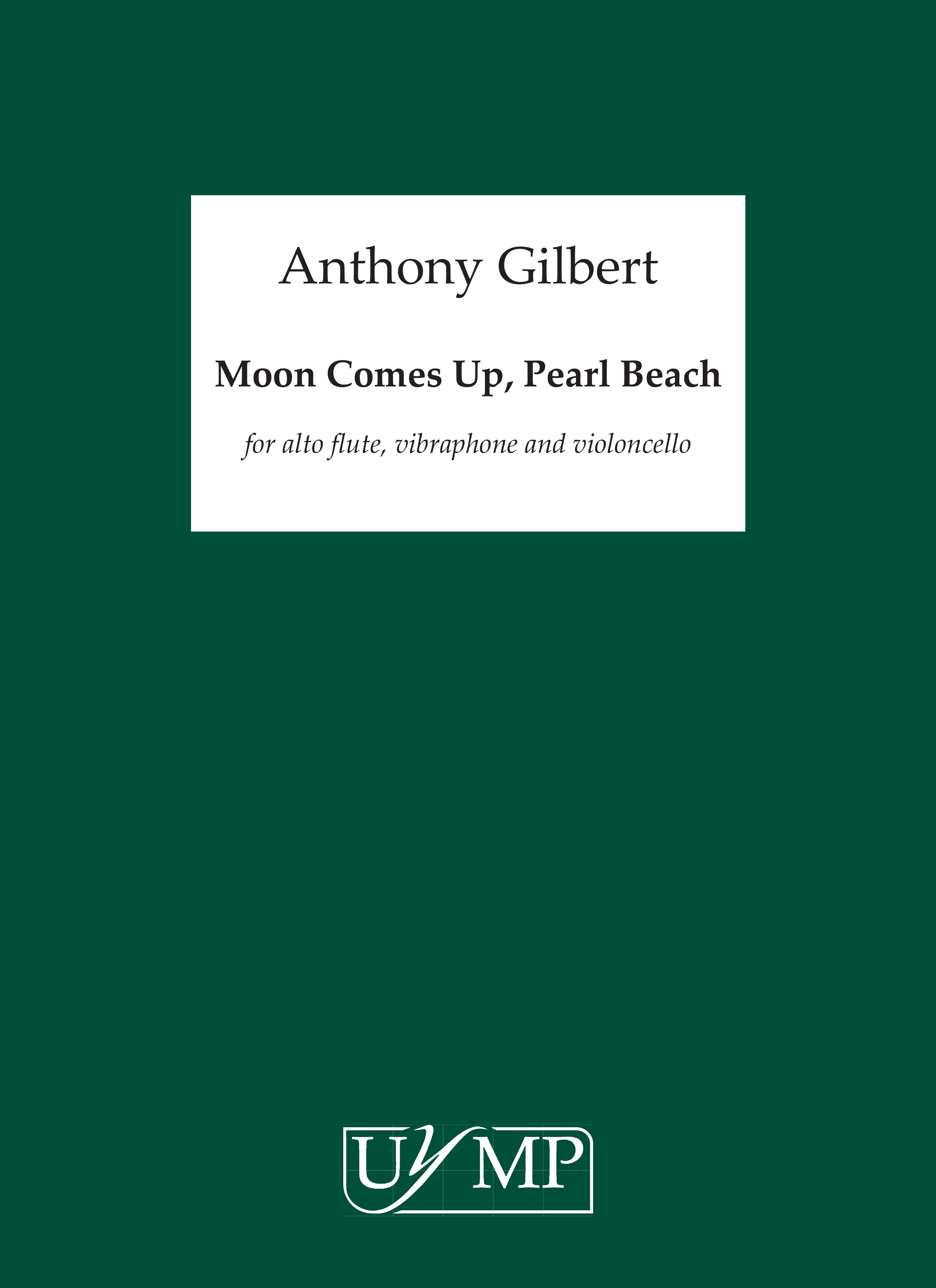 Anthony Gilbert: Moon Comes Up Pearl Beach: Flute: Score and Parts