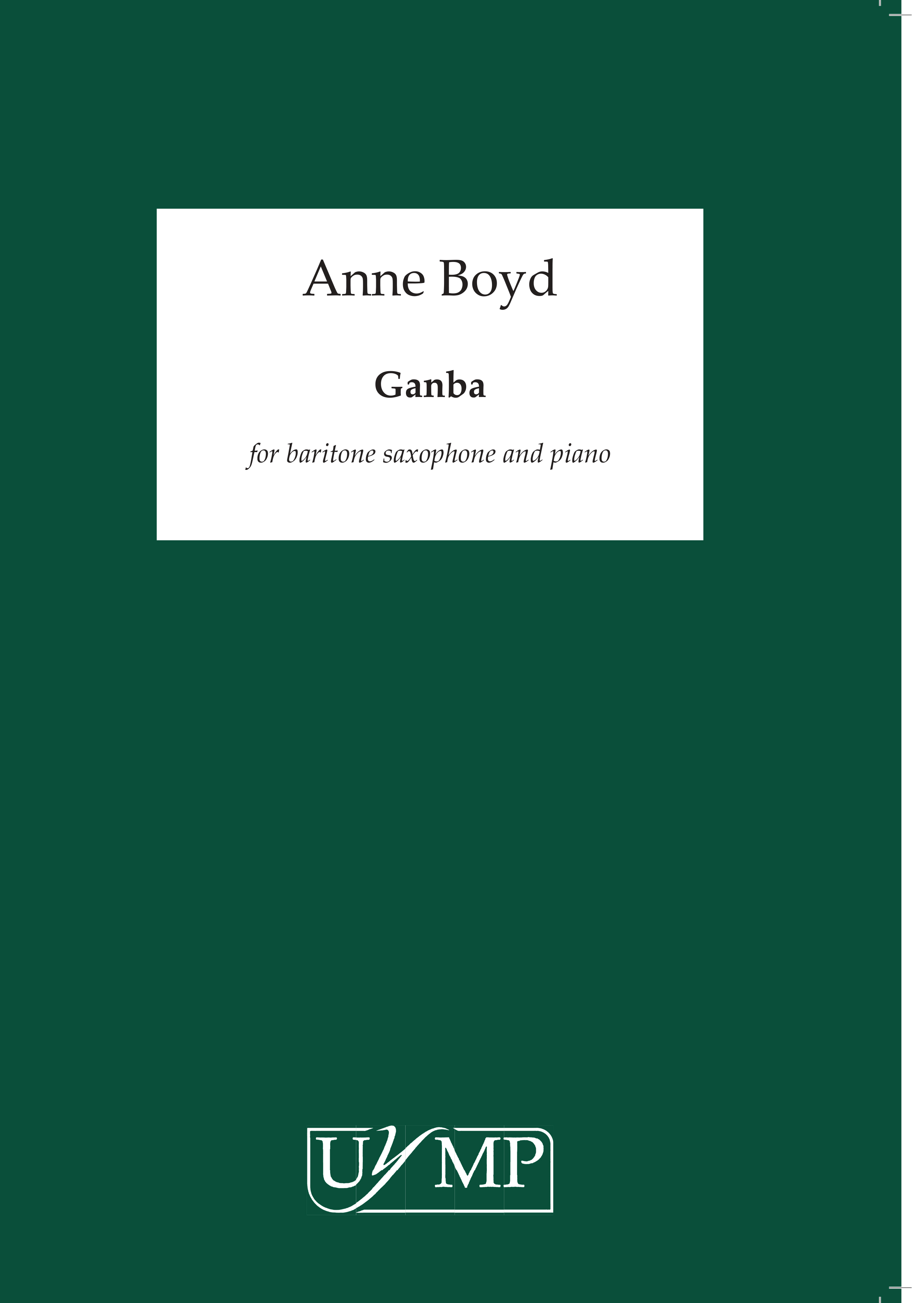 Anne Boyd: Ganba: Saxophone: Instrumental Work