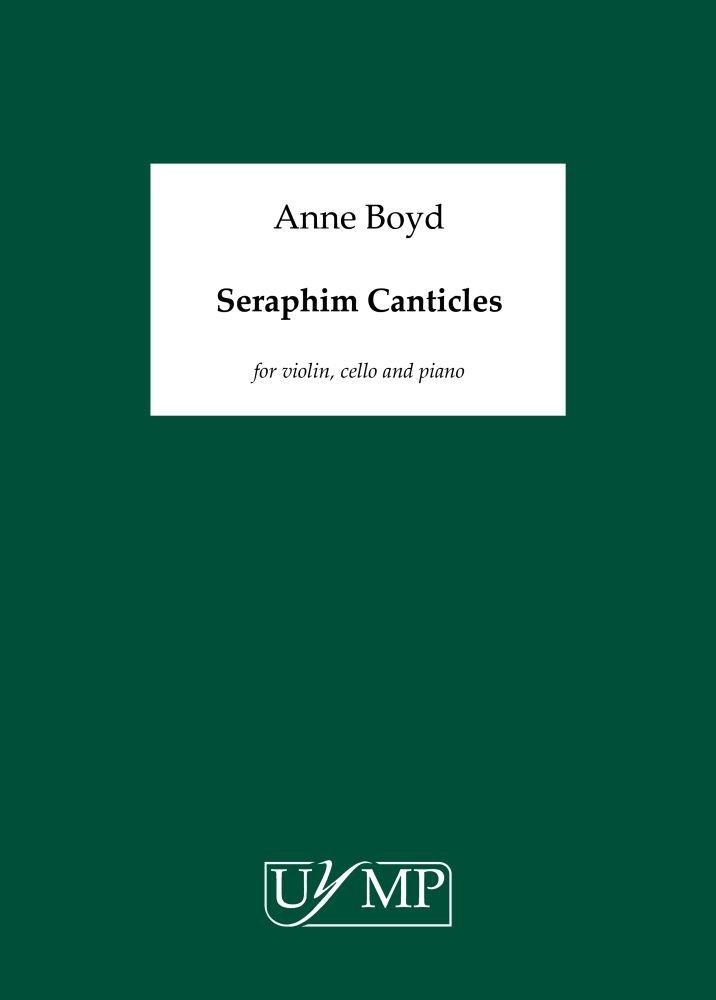 Anne Boyd: Seraphim Canticles: Violin & Cello: Score