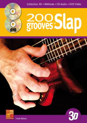 Frank Nelson: 200 Slap Grooves: Bass Guitar: Instrumental Tutor
