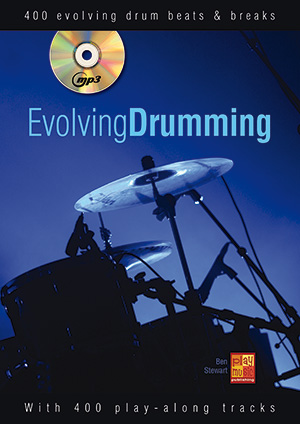 Ben Stewart: Evolving Drumming: Drum Kit: Instrumental Tutor