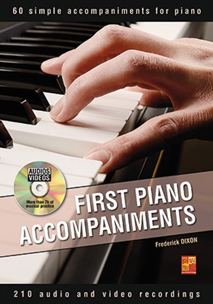 FredericK Dixon: First Piano Accompaniments: Piano: Instrumental Tutor