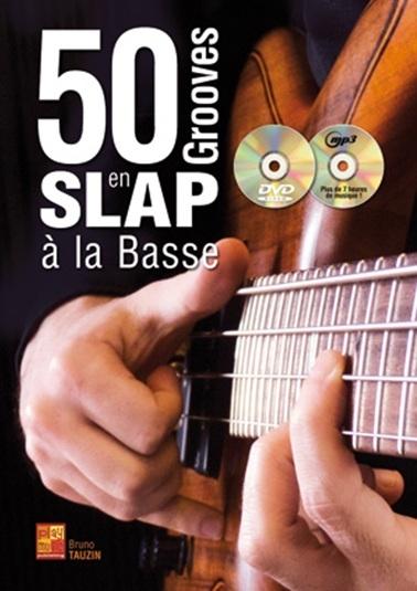 50 Grooves en Slap a La Basse: Bass Guitar: Instrumental Album