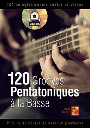 120 Grooves Pentatoniques La Basse: Bass Guitar: Instrumental Tutor