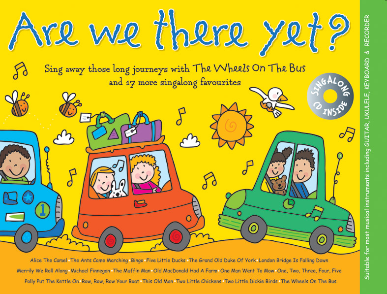 Music For Kids: Are We There Yet?: Melody Lyrics & Chords: Vocal Album