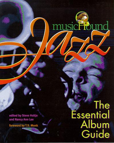 Steve Holtje Nancy Ann Lee: MusicHound Jazz: The Essential Album Guide:
