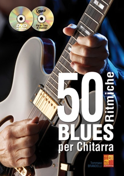 50 Ritmiche Blues Per Chitarra: Guitar: Instrumental Album