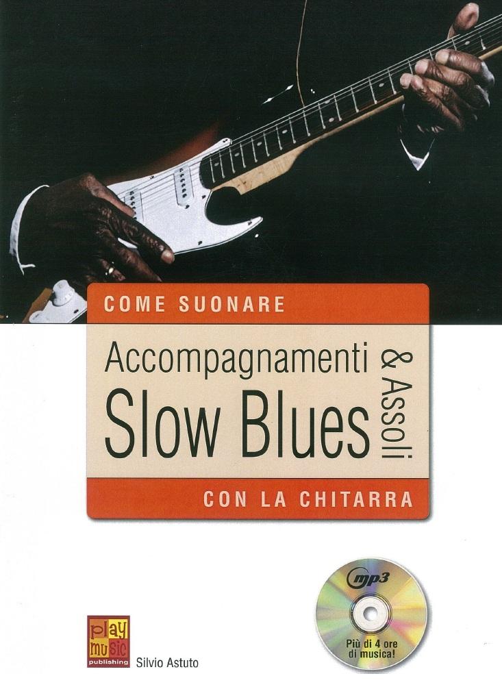 Accompagnamenti & Assoli Slow Blues