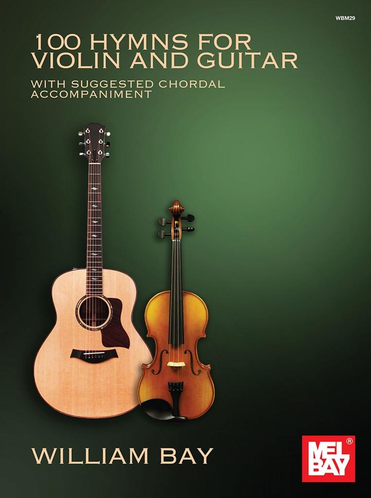 100 Hymns for Violin and Guitar: Mixed Duet: Instrumental Work