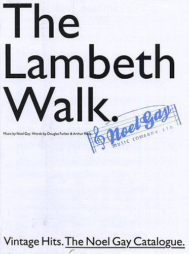 Noel Gay: The Lambeth Walk: Piano Vocal Guitar: Single Sheet