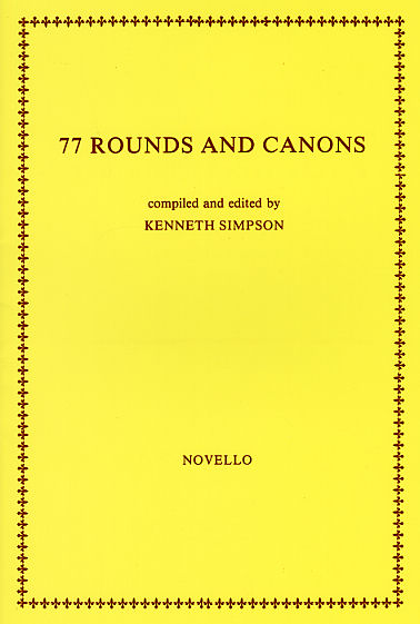 77 Rounds And Canons: Voice: Mixed Songbook