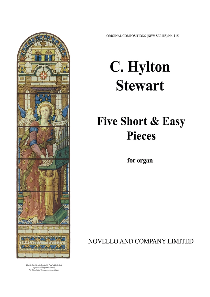 A. Charles L. Hylton Stewart: Five Short And Easy Pieces On Hymn Tunes: Organ: