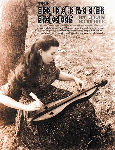 Jean Ritchie: The Dulcimer Book: Dulcimer: Mixed Songbook