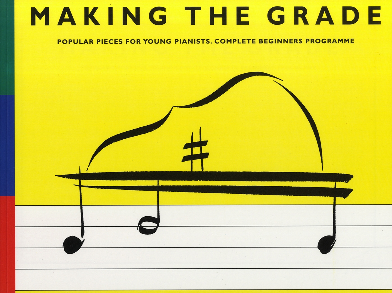 L. Frith: Making The Grade: Complete Beginners