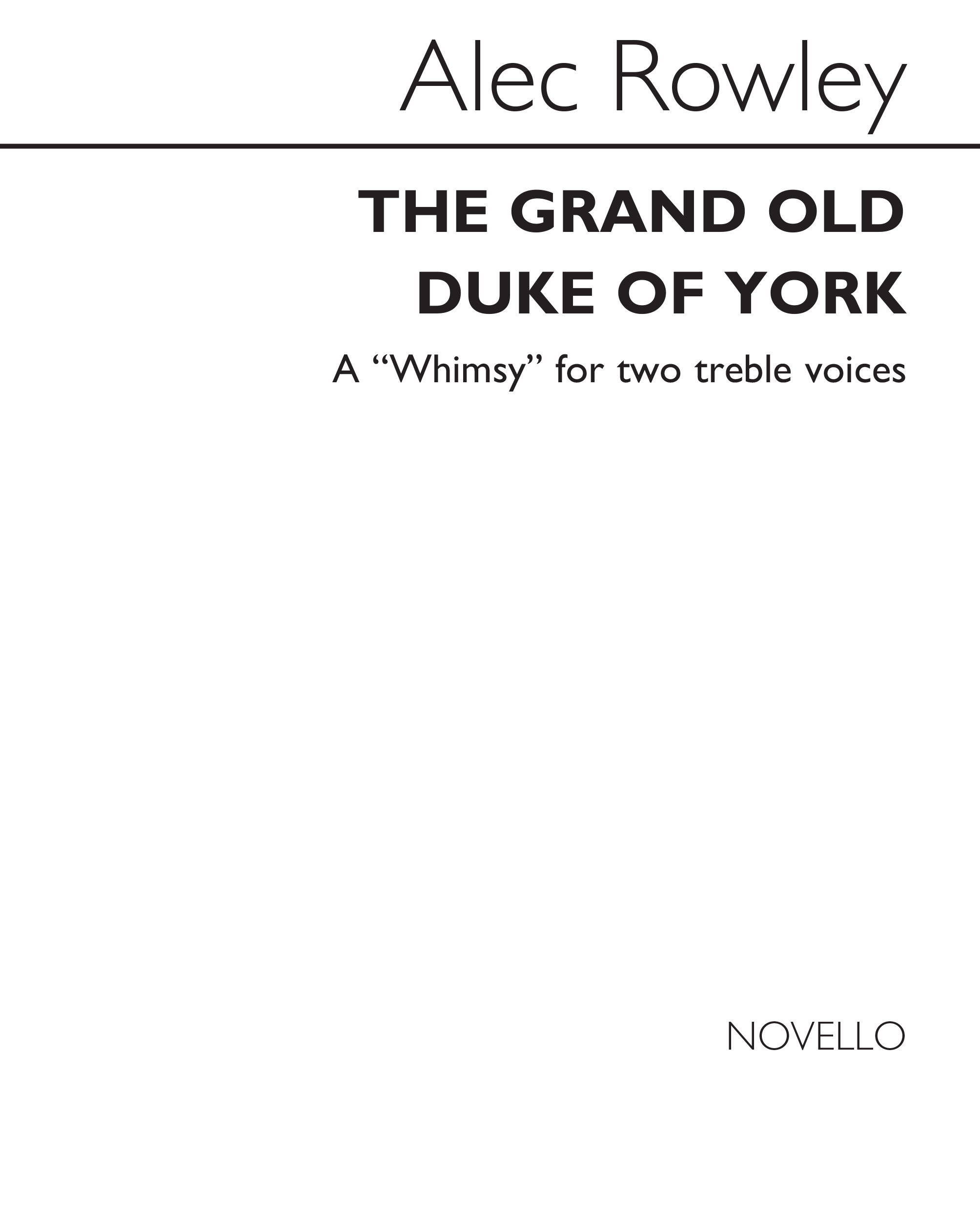 Alec Rowley: The Grand Old Duke Of York: 2-Part Choir: Vocal Score