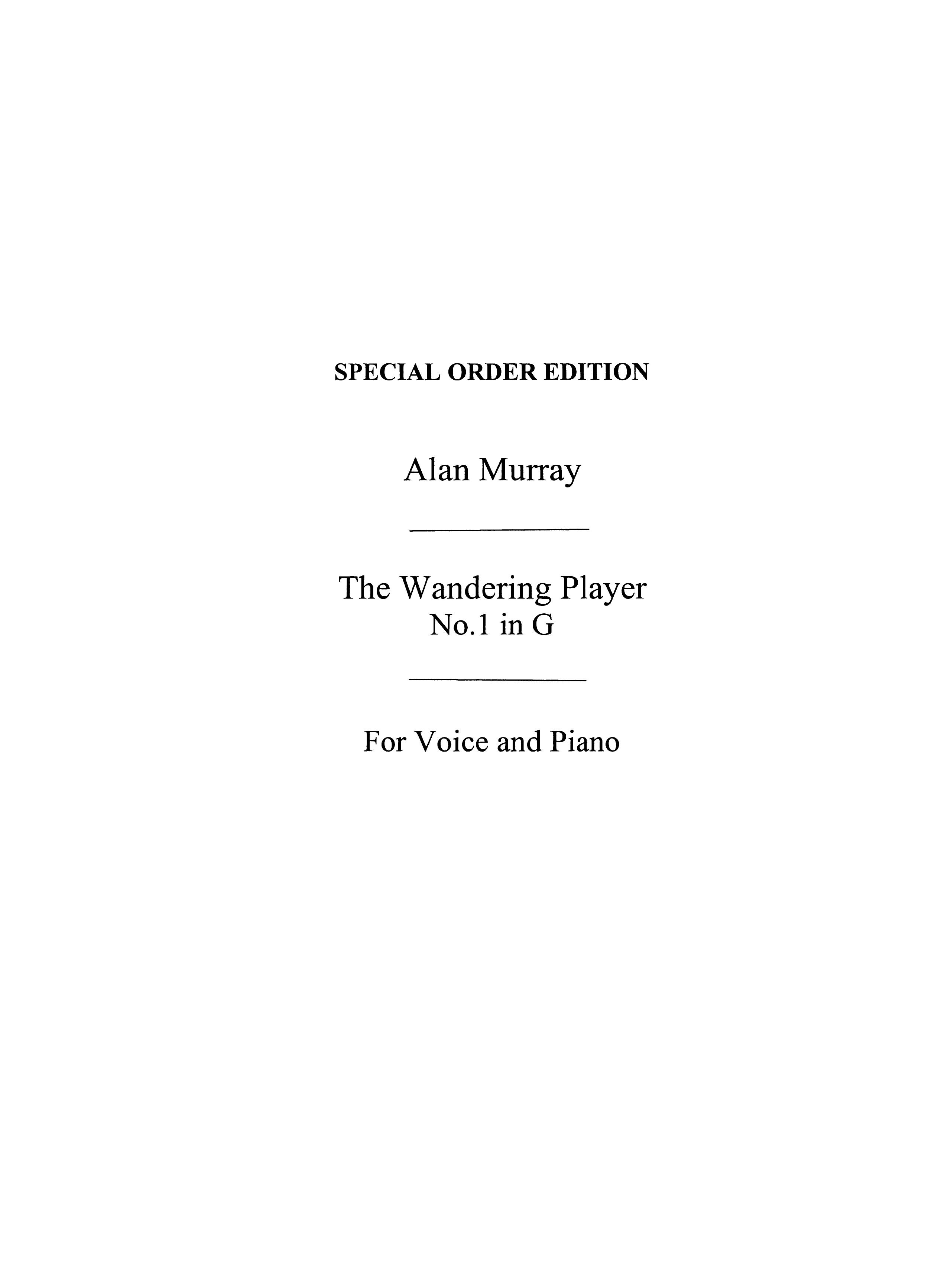 Alan Murray: The Wandering Player: Low Voice: Vocal Score