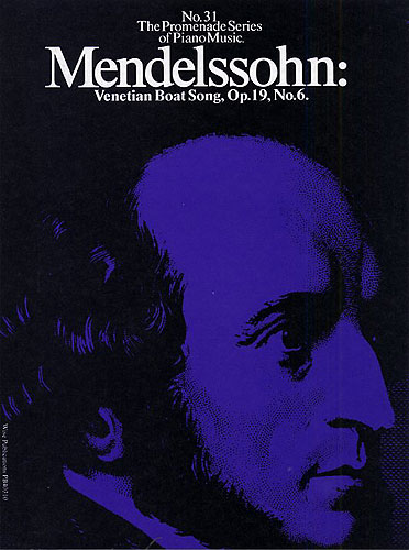 Felix Mendelssohn Bartholdy: Venetian Boat Song Op. 19 No. 6: Piano: