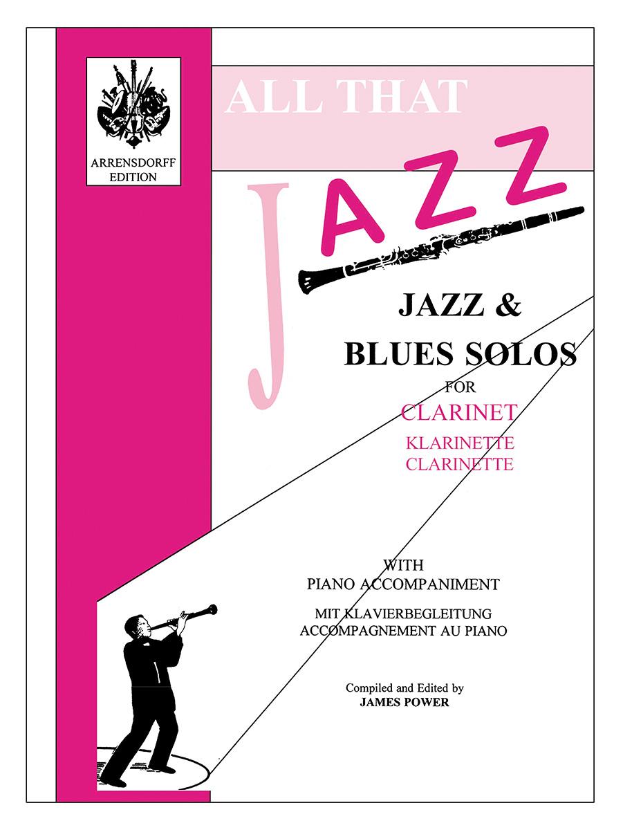 James Power: All That Jazz For Clarinet: Clarinet: Instrumental Album