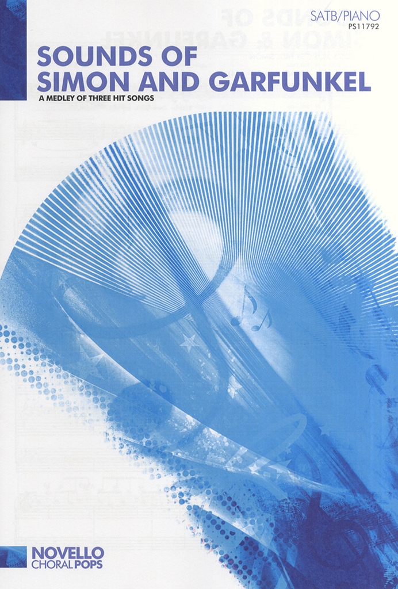 Simon & Garfunkel: Sounds of Simon & Garfunkel: SATB: Vocal Score