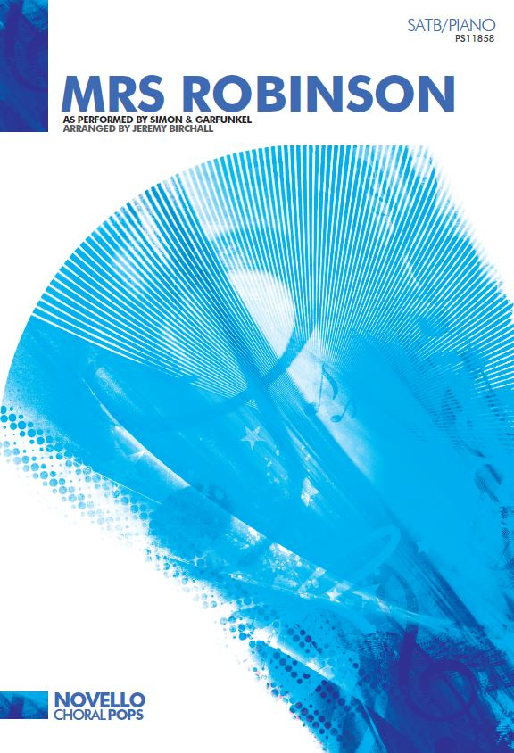 Paul Simon: Mrs Robinson: SATB: Vocal Score