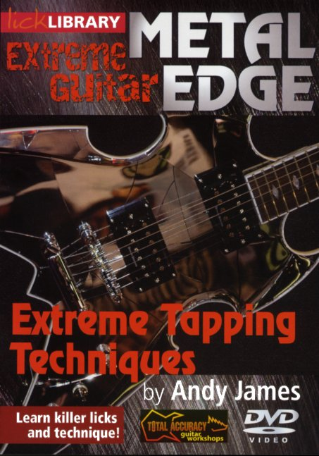 Andy James: Metal Edge - Extreme Tapping Techniques: Guitar: Instrumental Tutor
