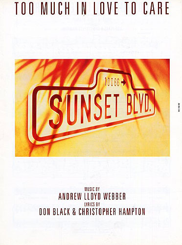 Andrew Lloyd Webber: Too Much In Love To Care: Piano Vocal Guitar: Score