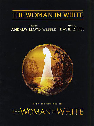 Andrew Lloyd Webber: The Woman In White: Piano Vocal Guitar: Single Sheet