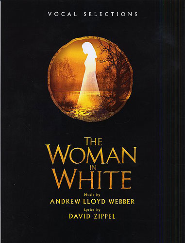 Andrew Lloyd Webber: The Woman in White - Vocal Selections: Piano Vocal