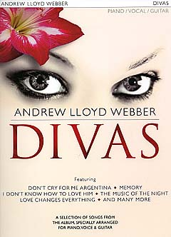 Andrew Lloyd Webber: Divas (PVG): Piano Vocal Guitar: Mixed Songbook