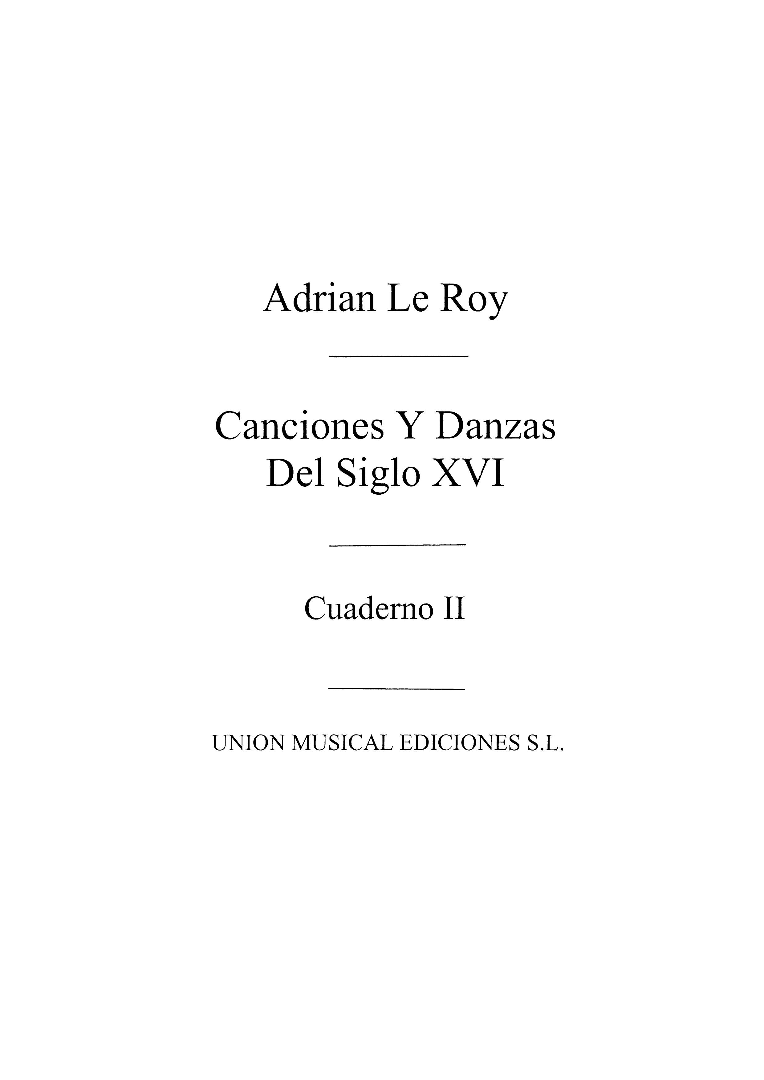 Adrian Leroy: Canciones Y Danzas Del Siglo Xvi: Guitar: Instrumental Work